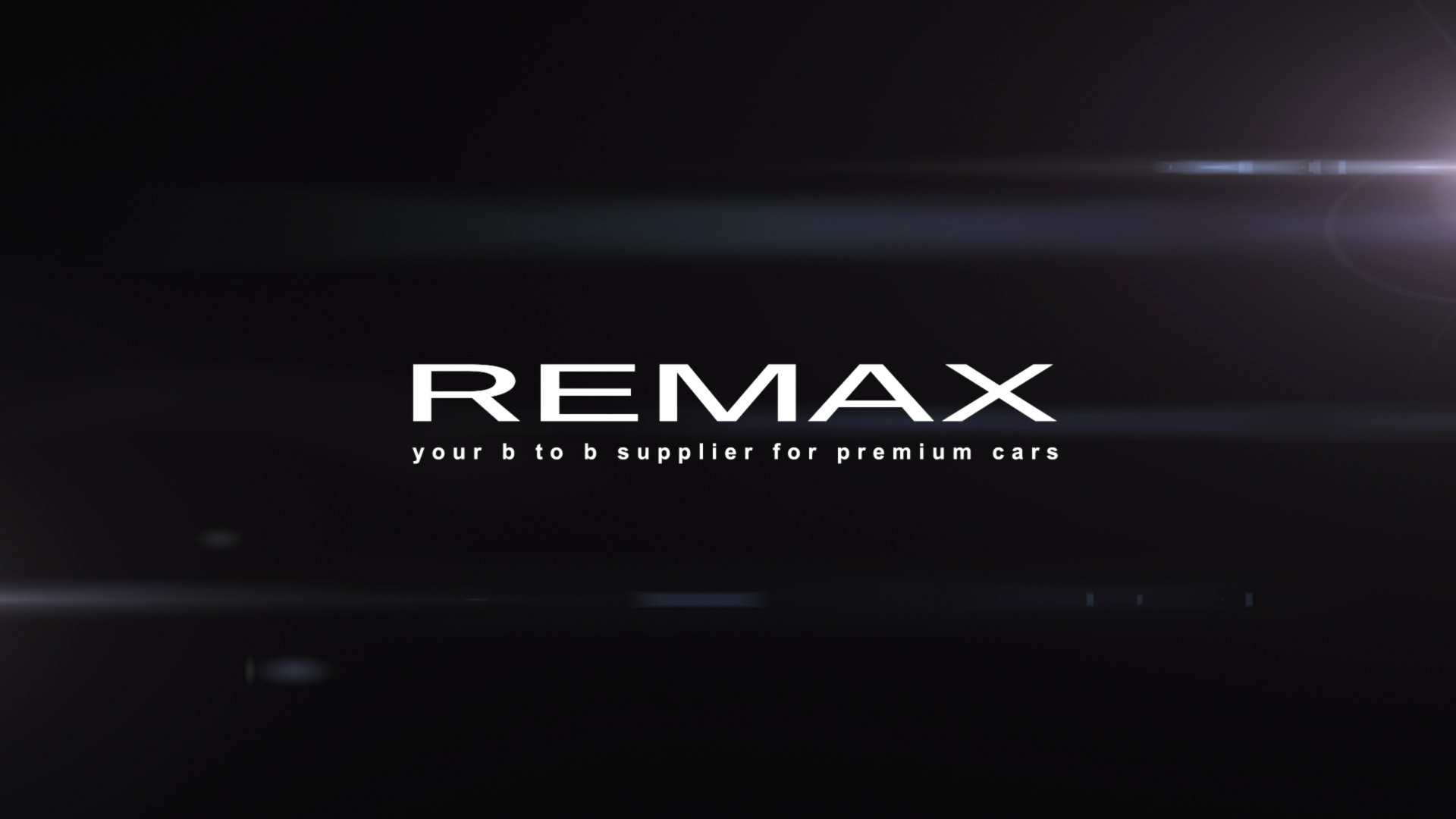 REMAX your b to b supplier for premium cars